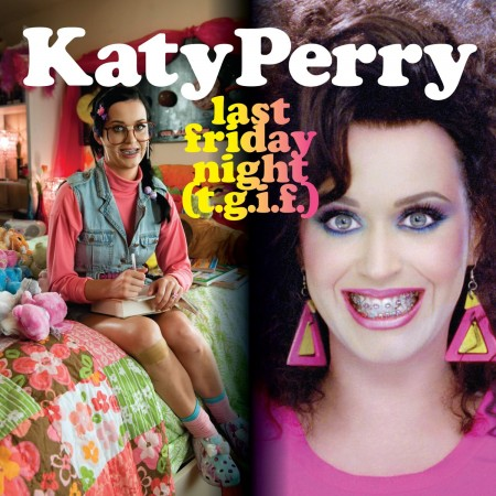Katy Perry Last Friday Night Clipe